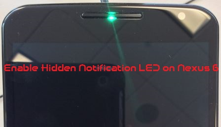 Enable Hidden Notification LED on Nexus 6
