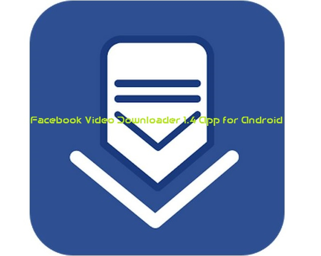 Download Facebook Video Downloader 1.4 App