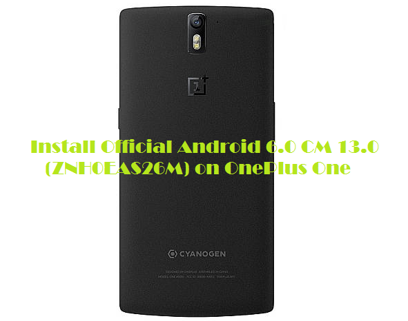 Oneplus One update to Android 6.0 Marshmallow