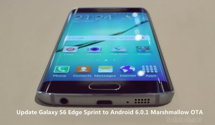 Update Galaxy S6 Edge Sprint SM – G925P to Android 6.0.1 Marshmallow