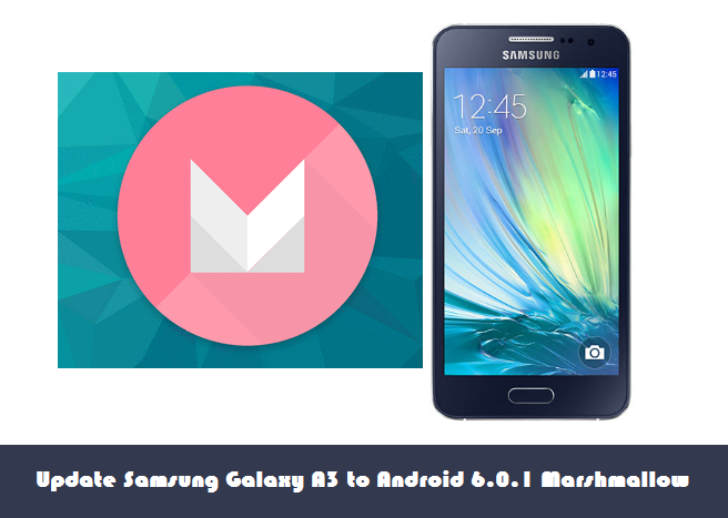Update Galaxy A3 to Android 6.0.1