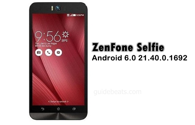 Upgrade ZenFone Selfie to Android 6.0 21.40.0.1692 Latest build [WW]
