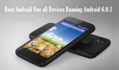 How to Root Android One Devices Running Android 6.0.1 latest Marshmallow build