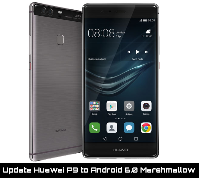Update Huawei P9 to Android 6.0 Marshmallow