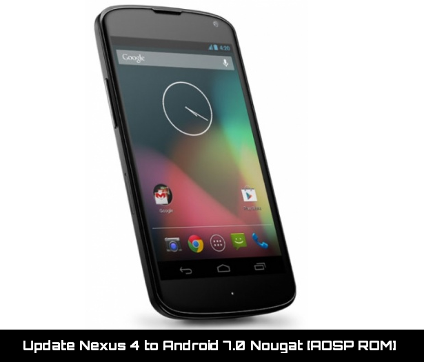 Update Nexus 4 to Android 7.0