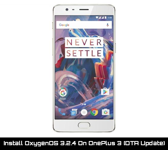 Update Oneplus 3 to Oxygen OS 3.2.4
