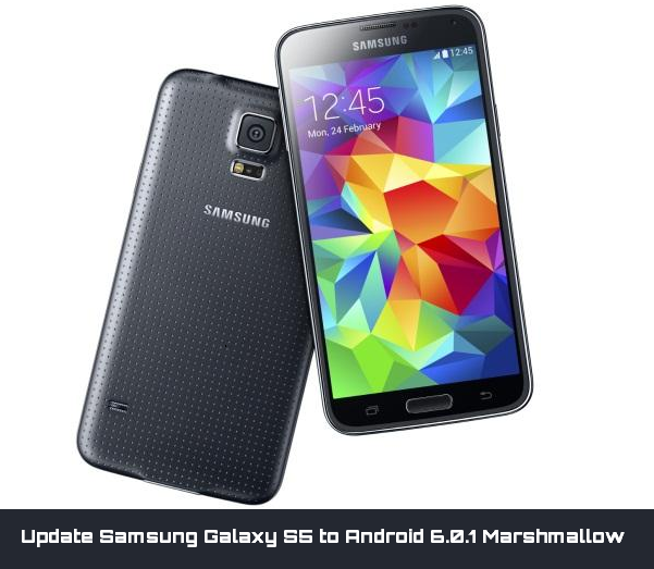 Update Samsung Galaxy S5 to Android 6.0.1 Marshmallow