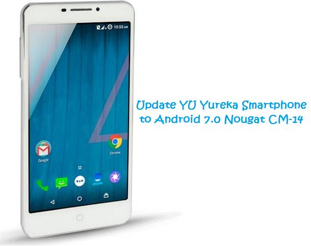 update-yu-yureka-to-android-7-0-nougat-rom
