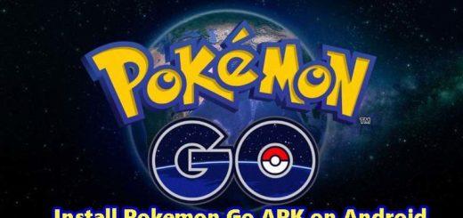 Install Pokemon Go APK on Android Smartphones