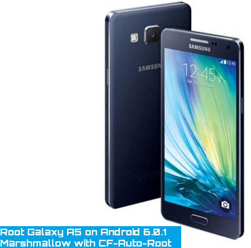 root-galaxy-a5-on-android-6-0-1-marshmallow-with-cf-auto-root