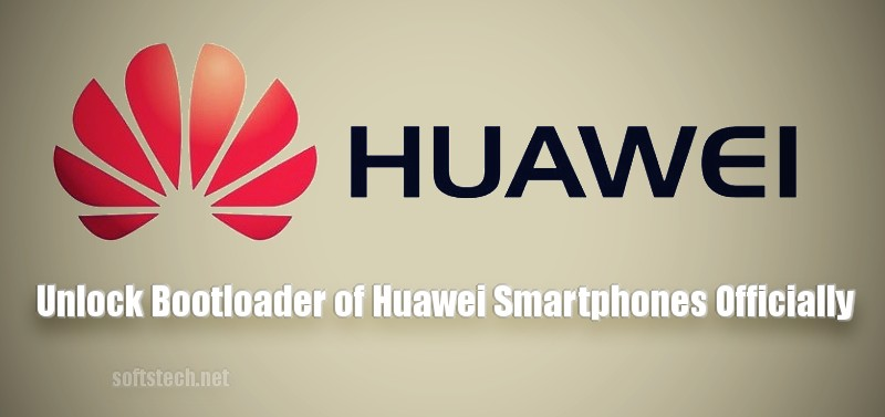 Unlock Bootloader of Huawei Smartphones Officially