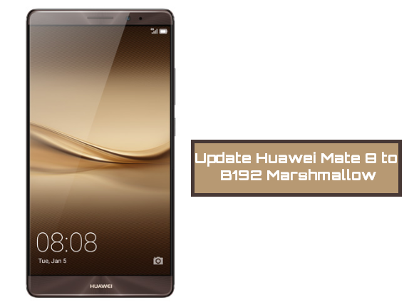 update-huawei-mate-8-to-b192-marshmallow-firmware