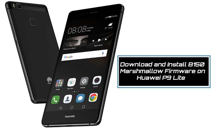 update-huawei-p9-lite-to-b150-marshmallow-firmware