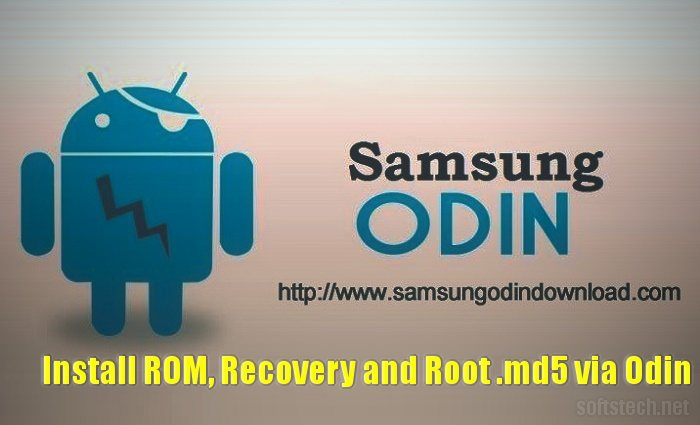 Download Odin and Install ROM, Recovery  md5 files on Samsung
