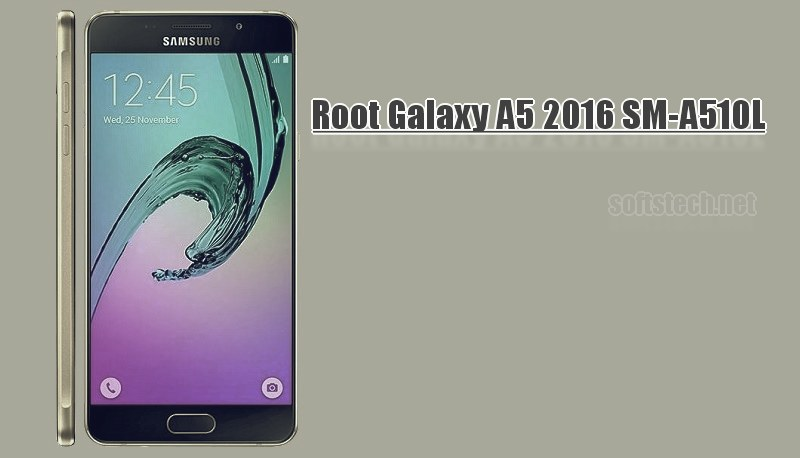 Root Galaxy A5 2016 SM-A510L on Android 6.0.1 using CF-Auto-Root
