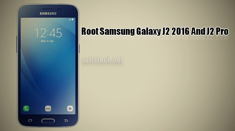 Root Galaxy J2 2016 And Samsung Galaxy J2 Pro