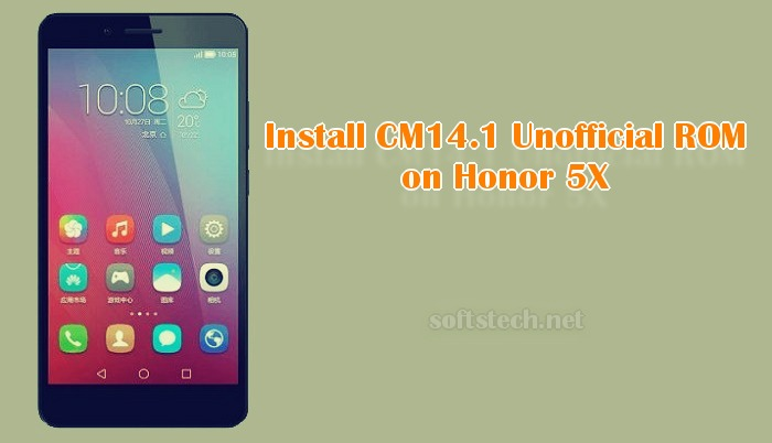 Install Honor 5X CM14.1 Unofficial ROM