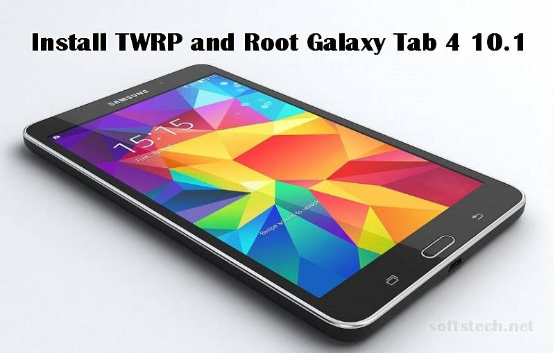 Install TWRP and Root Galaxy Tab 4 10.1