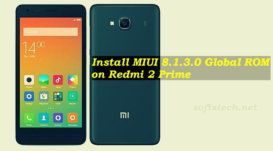 Install Redmi 2 Prime MIUI 8.1.3.0 Global Stable ROM Manually
