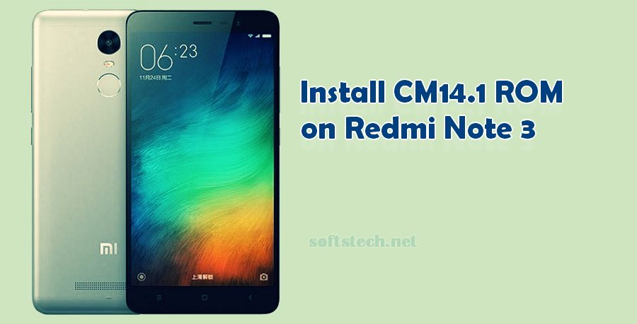 Install Redmi Note 3 CM14.1 Custom ROM
