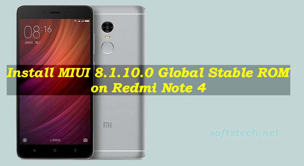 Download Redmi Note 4 Stock Wallpapers In Full Hd: Install Redmi Note 4 MIUI 8.1.10.0 Global Stable ROM Manually
