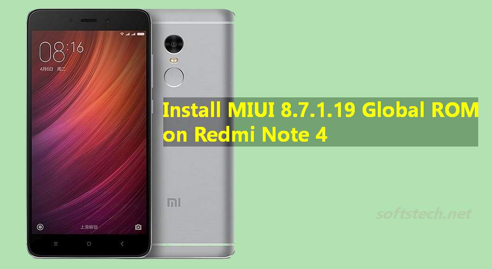 Install Redmi Note 4 MIUI 8 7.1.19 Global Stable ROM Manually