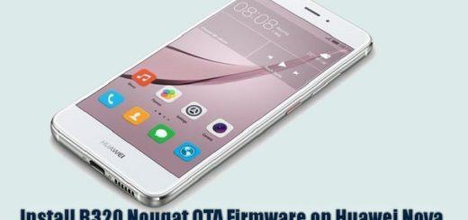 Install Huawei Nova B320 Nougat OTA Firmware