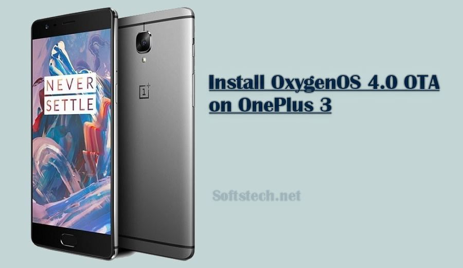 Install OnePlus 3 OxygenOS 4.0 OTA Stable Build Manually