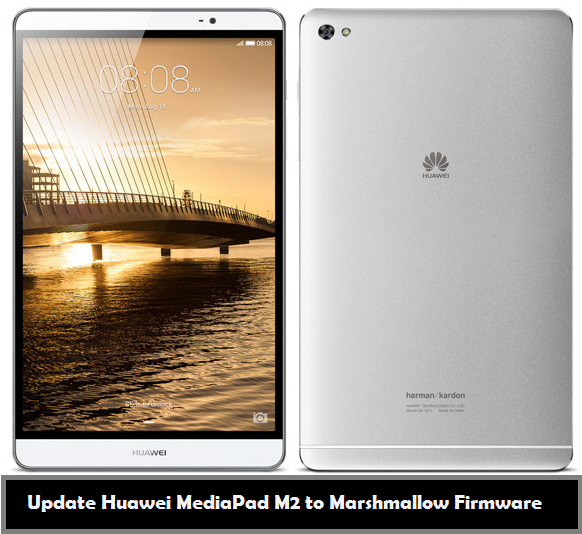 Download and Install Marshmallow on Huawei MediaPad M2 [OTA