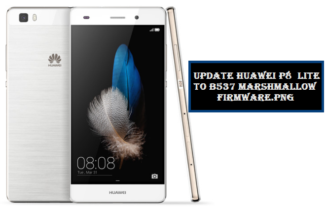 Download and Install B537 Marshmallow on Huawei P8 Lite [OTA