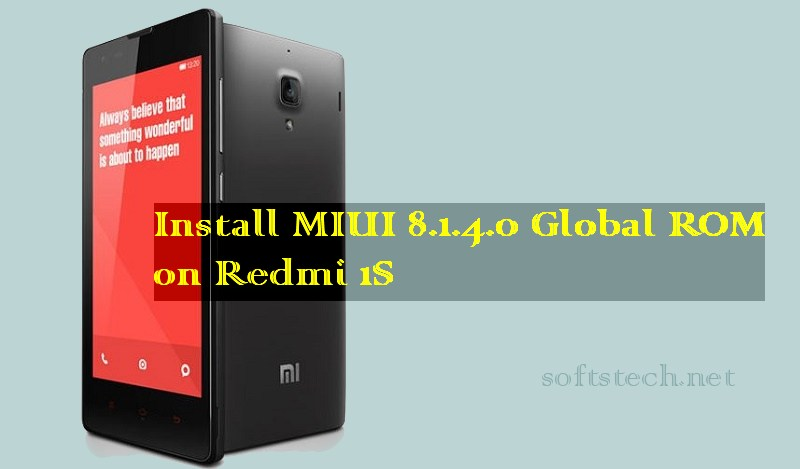 Install Redmi 1S MIUI 8.1.4.0 Global Stable ROM Manually