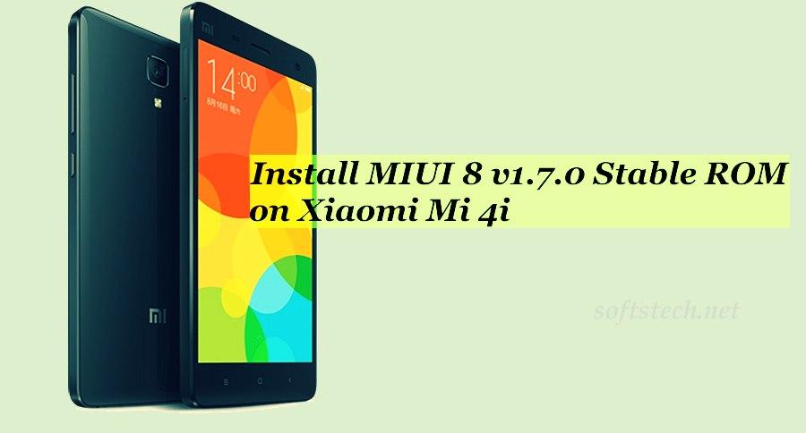 Install Xiaomi Mi 4i MIUI 8 v1.7.0 Global Stable ROM