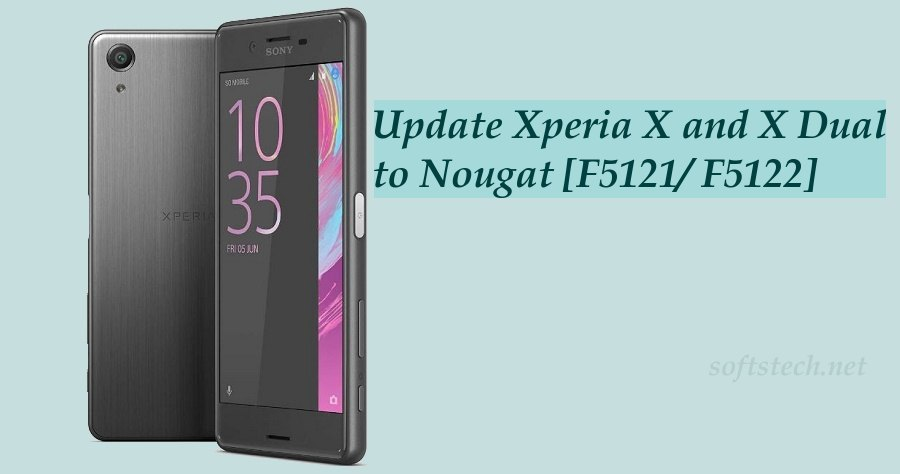 Manually Update Xperia X and X Dual to Android 7.0 Nougat