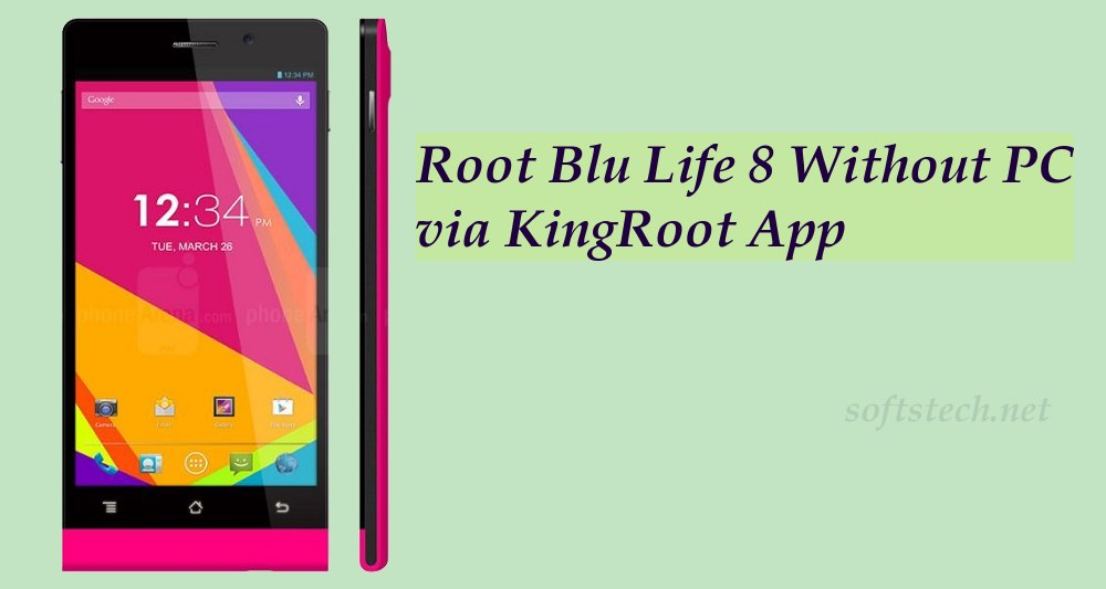 Root Blu Life 8 Without PC via KingRoot App