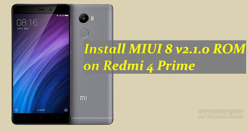 Download and Install MIUI 8 v2 1 0 Fastboot/ Recovery ROM on Redmi 4