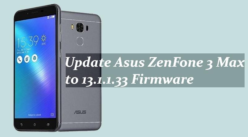 Update Asus ZenFone 3 Max to 13.1.1.33 Firmware