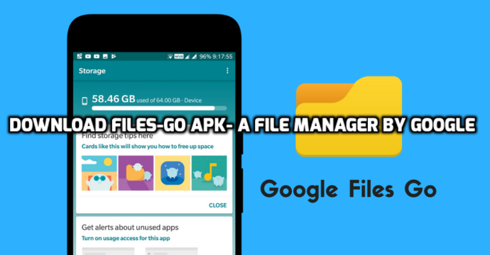 Download Files-Go APK- A File Manager by Google