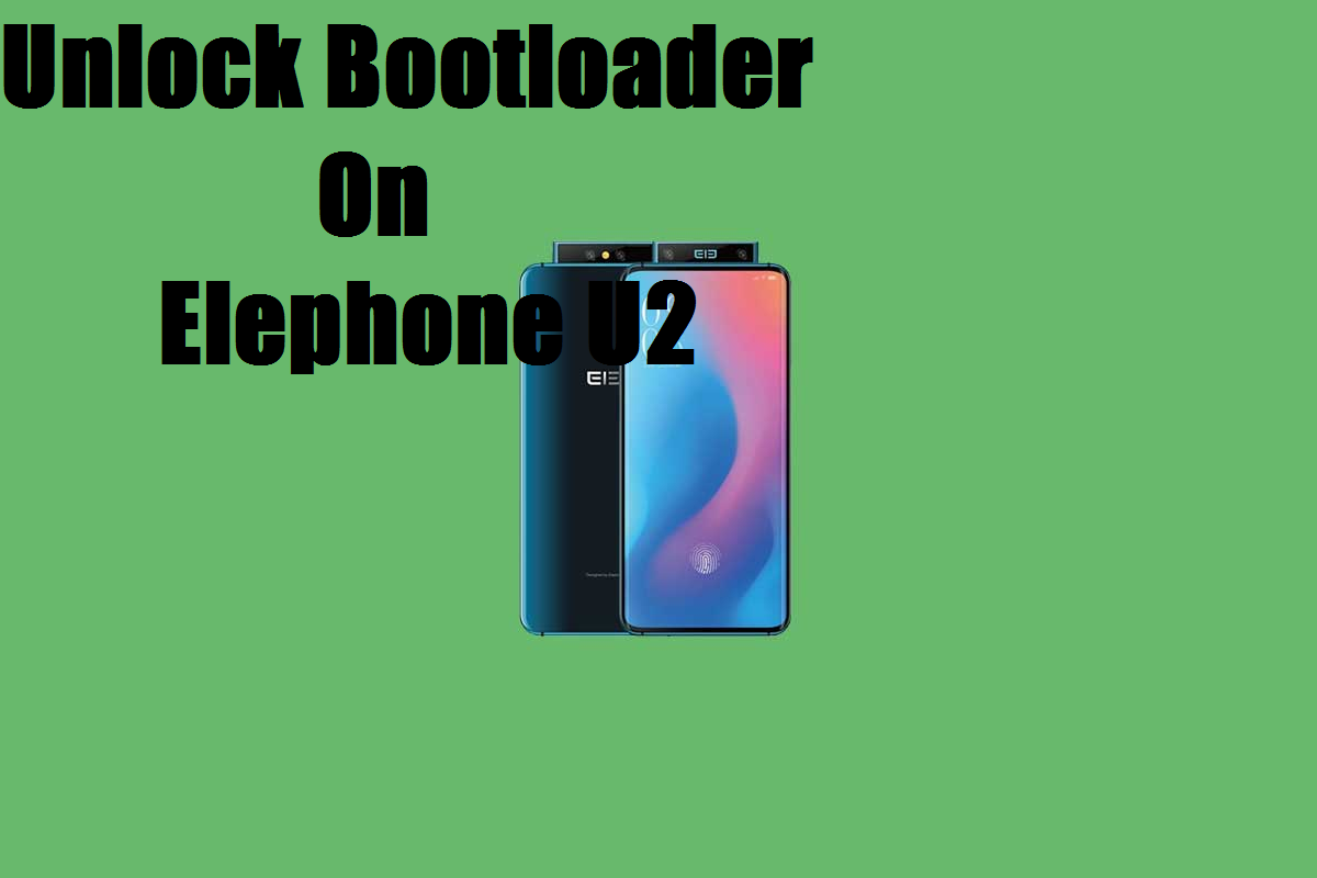 Unlock Bootloader On Elephone U2